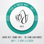 The Living Glow Remixes - 2 Years Of Innocent Music - Part 2