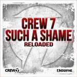 CREW 7 - Such A Shame (Front Cover)