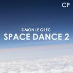 LE GREC, Simon - Space Dance 2 (Front Cover)