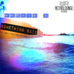 Something Said (remixes)