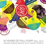 10 Years Of Full Pupp
