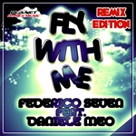 Fly With Me (Remix Edition)