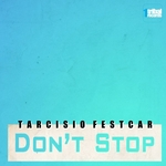 FESTCAR, Tarcisio - Don't Stop (Front Cover)
