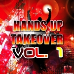 VARIOUS - Hands Up Takeover Vol 1 (Front Cover)