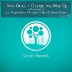 GROSS, Oliver - Change My Way EP (remixes) (Front Cover)