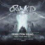 DEMOLITION SQUAD - Free Your Mind EP (Front Cover)