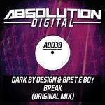 DARK BY DESIGN vs BRET E BOY - Break (Front Cover)