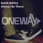 BOYLE, Dave - Always Be There (remixes) (Front Cover)