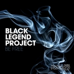 BLACK LEGEND PROJECT - Be Free (Front Cover)