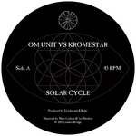 OM UNIT/KROMESTAR - Solar Cycle (Front Cover)