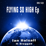HALSALL, Ian feat DREGGAE - Flying So High EP (Front Cover)