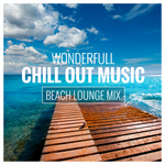 Wonderfull Chill Out Music