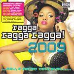 VARIOUS - Ragga Ragga Ragga 2009 (Front Cover)