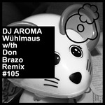 DJ AROMA - Wuehlmaus (Front Cover)