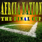 AFRICA NATION - The Final Cup (Front Cover)