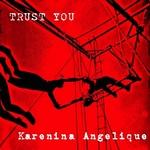 ANGELIQUE, Karenina - Trust You (EP) (Front Cover)