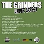 GRINDERS, The - Under Arrest (Back Cover)