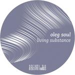 SOUL, Oleg - Living Substance (Front Cover)