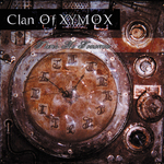 CLAN OF XYMOX - There's No Tomorrow (Front Cover)