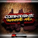 COMANDBASS - Quarantine Area (Front Cover)