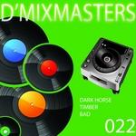 DMIXMASTERS - D'Mixmasters Vol 22 (Front Cover)