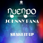 NUENDO/JOHNNY PANA - Shake It Up (Front Cover)