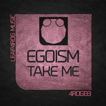 EGOISM - Take Me (Front Cover)