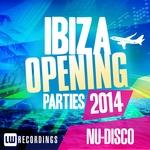 Ibiza Opening Parties 2014: Nu Disco