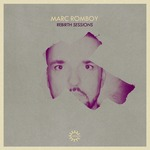 Rebirth Sessions - Marc Romboy