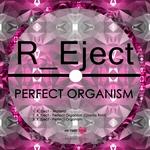 Perfect Organism