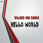 VAN BANKS, Roland - Hello World (Front Cover)