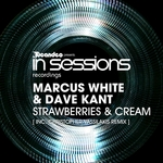 WHITE, Marcus/DAVE KANT - Strawberries & Cream (Front Cover)