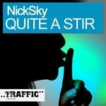 NICKSKY - Quite A Stir (Front Cover)