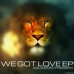 We Got Love EP
