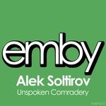 SOLTIROV, Alek - Unspoken Comradery (Front Cover)