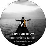 109 GROOVY - Discovery More (remixes) (Front Cover)