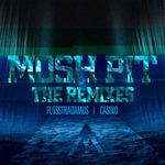 Mosh Pit (remixes)