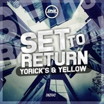 YORICKS/YELLOW - Set To Return (Front Cover)