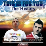 ALCOCER, Willy/TSS PROYECT - This Is For You (The History) (Front Cover)