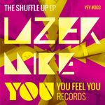 LAZER MIKE - The Shuffle Up EP (Front Cover)