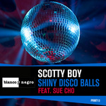DJ SCOTTY BOY feat SUE CHO - Shiny Disco Balls (Front Cover)