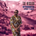 TRE MISSION feat THES - Stigmata (remixes) (Front Cover)
