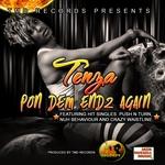 TENZA - Pon Dem Endz Again (Front Cover)