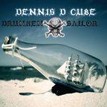 DCUBE, Dennis - Drunken Sailor (Front Cover)