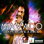 MAVADO - Don't Give A F#ck (Front Cover)