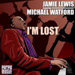LEWIS, Jamie feat MICHAEL WATFORD - I'm Lost (remixes) (Front Cover)