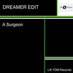 Dreamer Edit