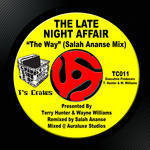 LATE NIGHT AFFAIR, The - The Way (Salah Ananse mix) (Front Cover)