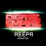 REEPR - Wasted (Front Cover)