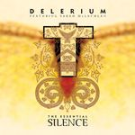 The Essential Silence (Remixes)